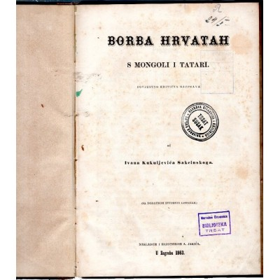 0037. IvanKukuljević Sakcinski: Borba Hrvatah s Mongoli i Tatari