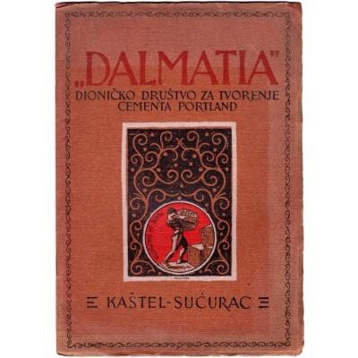 """0227. Monografija – katalog """"Dalmatia"""" – dioničko društvo za tvorenje cementa Portland"""