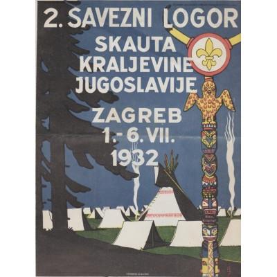 0220. Plakat 2. Savezni logor skauta Kraljevine Jugoslavije, Zagreb 1.- 6. VII. 1932.