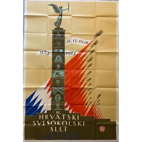 0257. Poster Ljubo Babić: III. Hrvatski svesokolski slet u Zagrebu.
