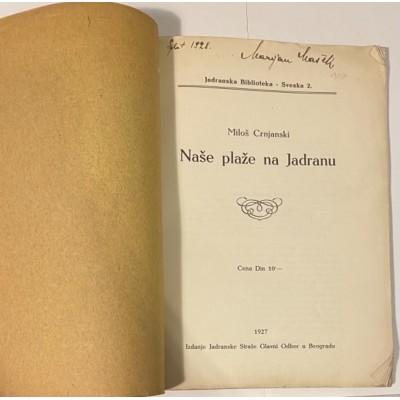 0088.  Miloš Crnjanski: Naše plaže na Jadranu 1927. - first edition !!