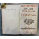 0003. Franjo Ksaver Pejačević: Controversiae ecclesiae orientalis, et occidentalis
