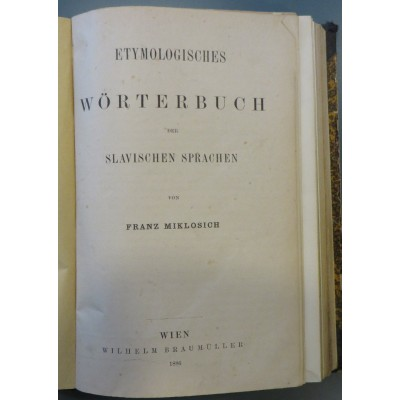 0055.  Franz Miklosich: Etymologisches Worterbuch der slavischen Sprachen