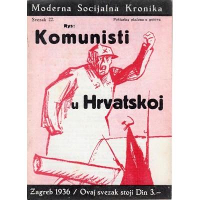 0181. MOSK, svezak 22: Komunisti u Hrvatskoj