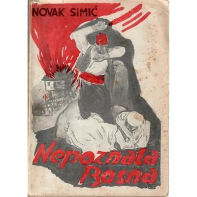 0100. Novak Simić: Nepoznata Bosna