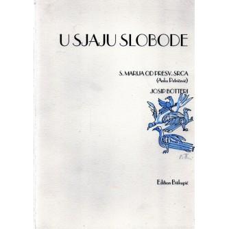 0226. S. Marija od Presvetog Srca (Anka Petričević), Josip Botteri U sjaju slobode