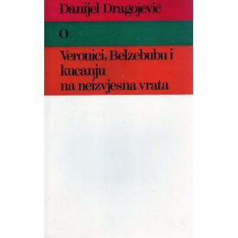 0186. Danijel Dragojević: O Veronici, Belzebubu i kucanju na neizvjesna vrata