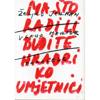 0123. Vlado Martek ; Željko Jerman / Vlado Martek / Paralele