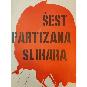 0229. Šest partizana slikara