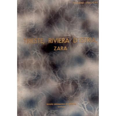 0033. Trieste, Riviera d'Istria, Zara (Visioni Italiche)