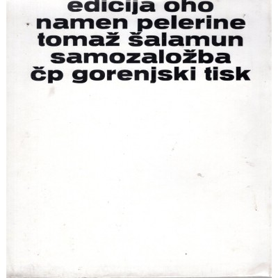 0042. Tomaž Šalamun: Namen pelerine (OHO)