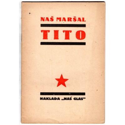 0047. Naš Maršal Tito