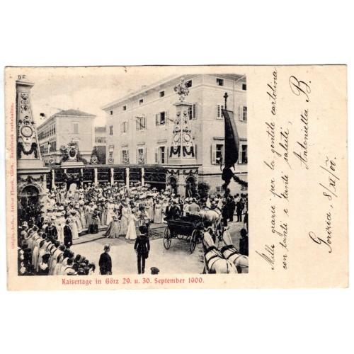 0062. Razglednica – Kaisertage in Gorz (Gorica),