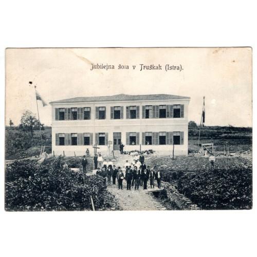 0065. Razglednica – Jubilejna šola v Truškah (Istra),