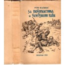 0077. Pero Blašković: Sa Bošnjacima u Svjetskom ratu